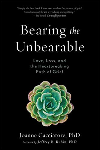 Bearing the Unbearable by Joanne Cacciatore