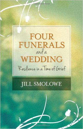 Four Funerals and A Wedding by Jill Smolowe