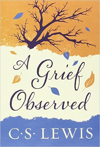 A Grief Observed by C S Lewis