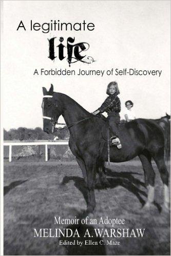 A Legitimate Life - Memoir of an Adoptee