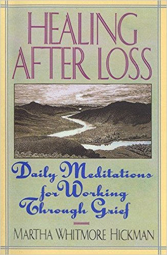 Healing After Loss Martha Whitmore Hickman