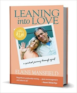 Leaning into Love by Elaine Mansfield