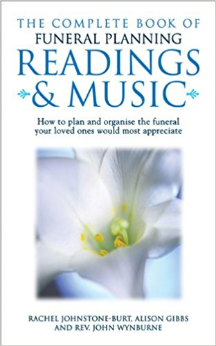 The Complete Guide to Funeral Planning, Readings and Music. Available on Amazon