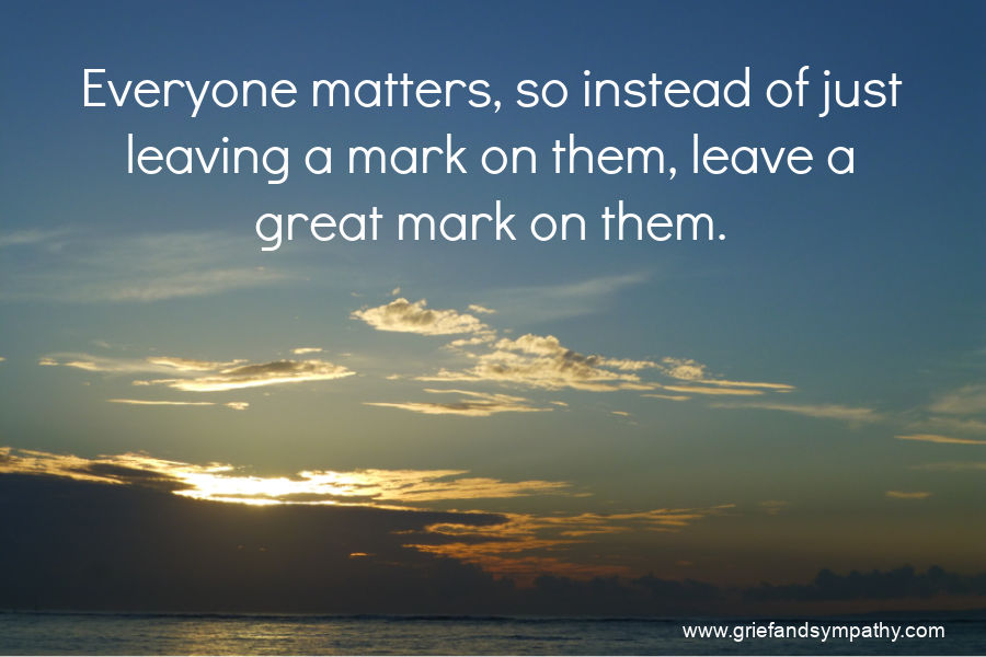 Quote - Everyone matters