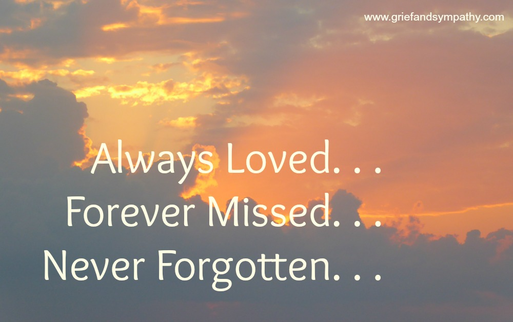 Always Loved, Forever Missed, Never Forgotten Meme, with Sunrise.