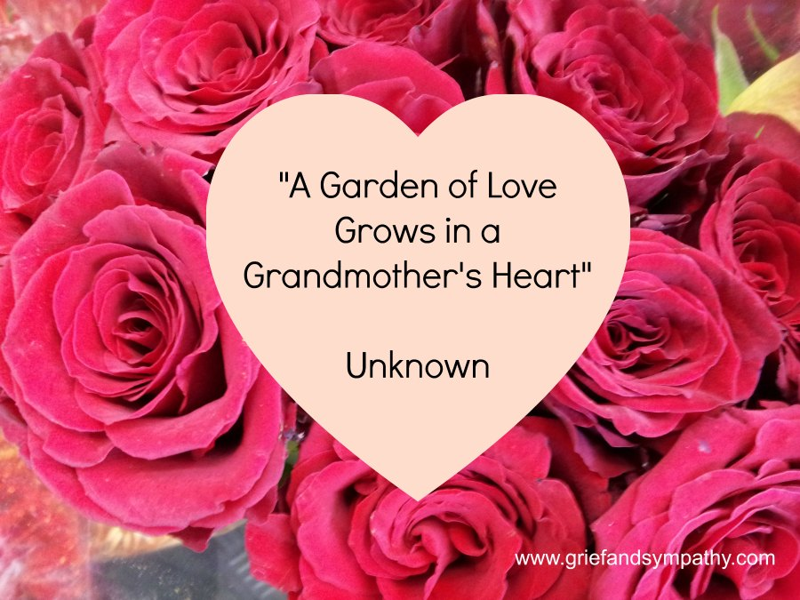 A Garden of Love Grows in a Grandmother's Heart.  Quote on background of a heart and roses.