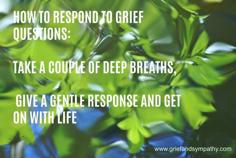 What to do about Grief Questions.