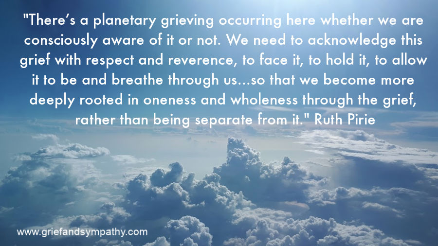 Planetary grieving quote by Ruth Pirie