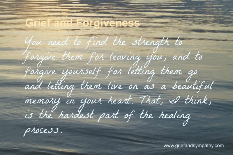 Grief and Forgiveness Quote