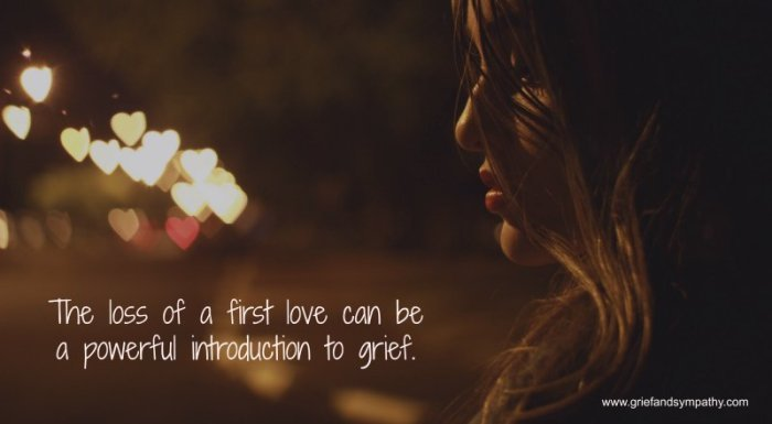 Girl in dark with hearts.  Quote - Loss of a first love can be a powerful introduction to grief.