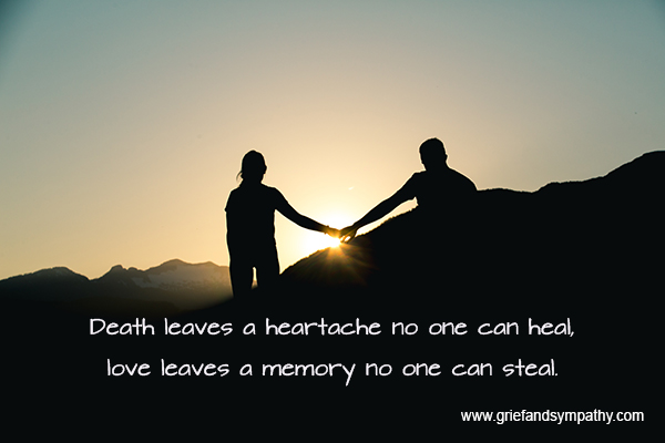 Death leaves a heartache no-one can heal - grief quote