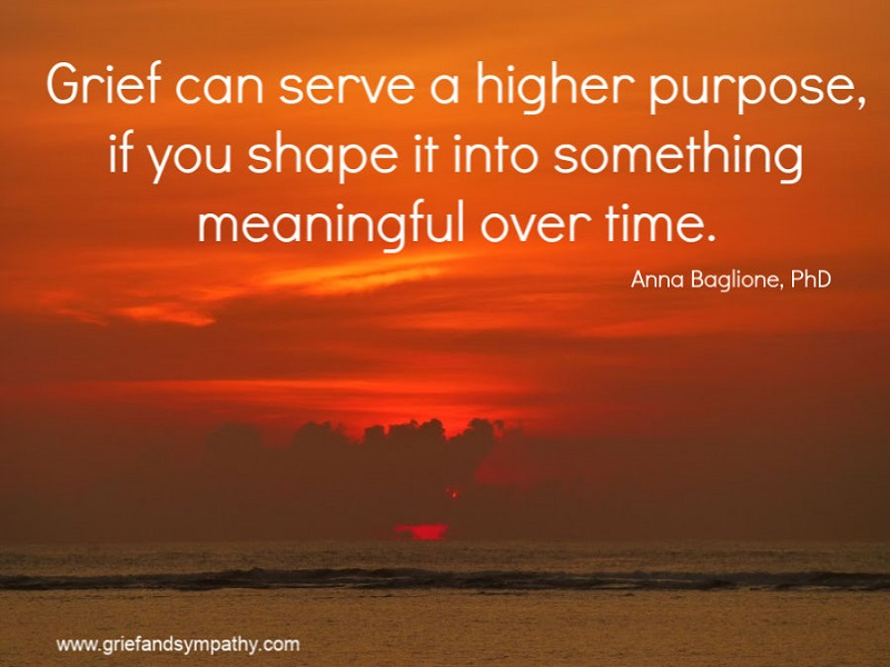 Grief can serve a higher purpose - quote