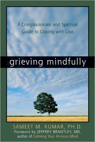 Grieving Mindfully by Sameet M Kumar - Book Cover