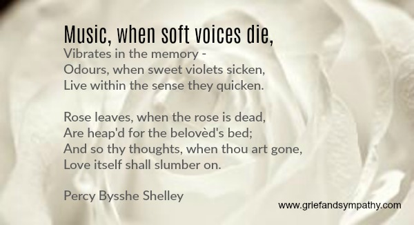Poem - Music when soft voices die - by Percy Bysshe Shelley