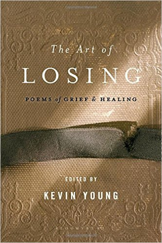 The Art of Losing Poems of Grief and Healing