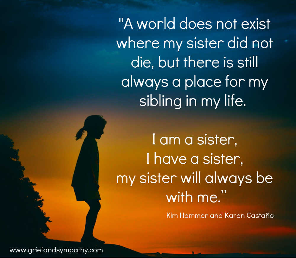 A World does not exist where my sister did not die . . grief meme