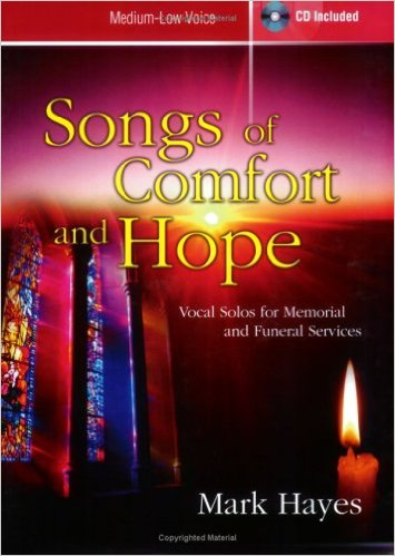 Songs of Comfort and Hope - Sheet Music Book