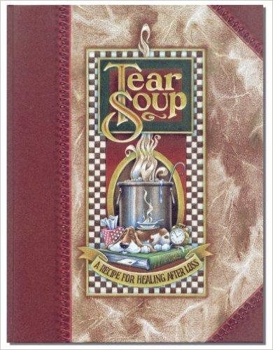 Tear Soup by Pat Schwiebert Book Cover