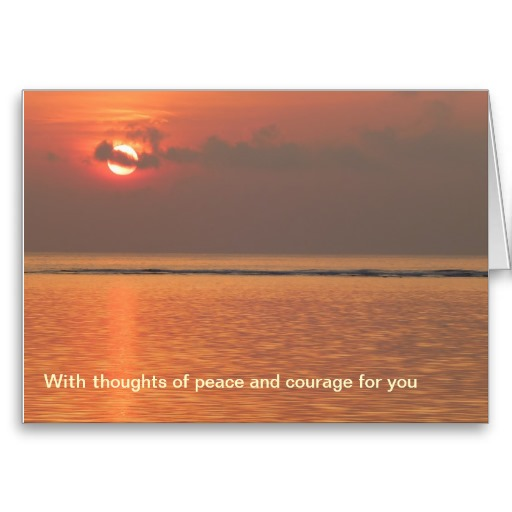 Sympathy Card - With thoughts of peace and courage for you