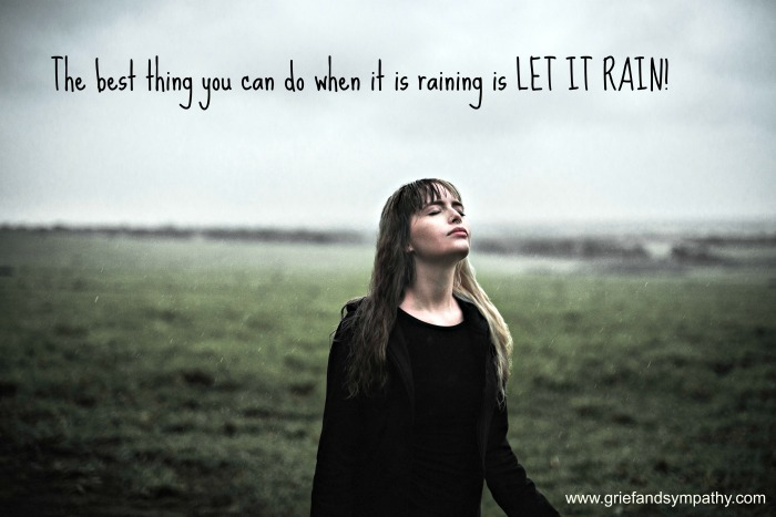 Acceptance Quote: The best thing you can do when it is raining is LET IT RAIN. Photo by Photo by Sarah Diniz Outeiro