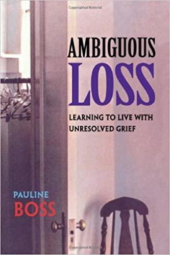 Dr Pauline Boss, Ambiguous Loss