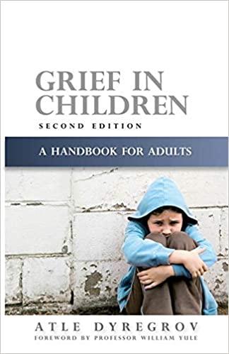 Grief in Children by Atle Dyregrov