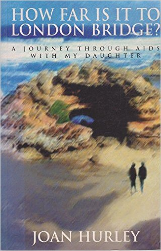How Far is it to London Bridge by Joan Hurley, Book Cover