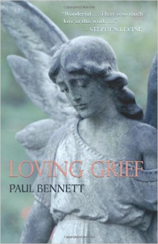 Loving Grief by Paul Bennett