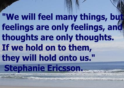 Grief Quote by Stephanie Ericsson