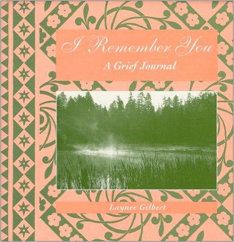 I Remember You Grief Journal