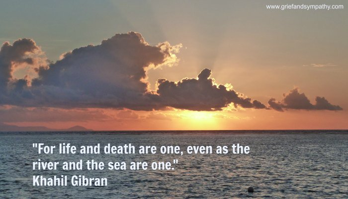 Khahil Gibran Quote - For life and death are one - with sunrise over the sea.
