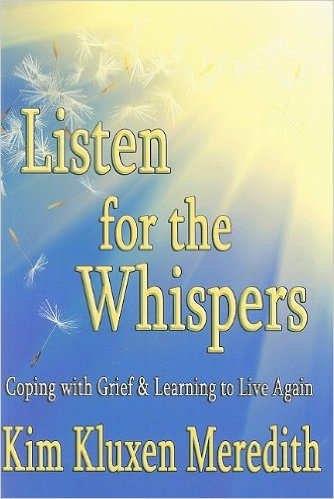 Listen for the Whispers by Kim Kluxen Meredith
