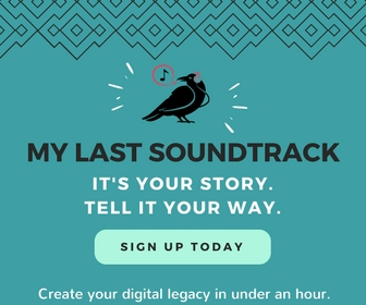 My Last Soundtrack.  Create your own digital legacy