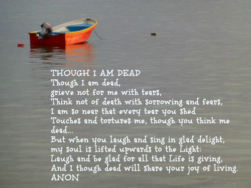Grief Poem - Though I am Dead