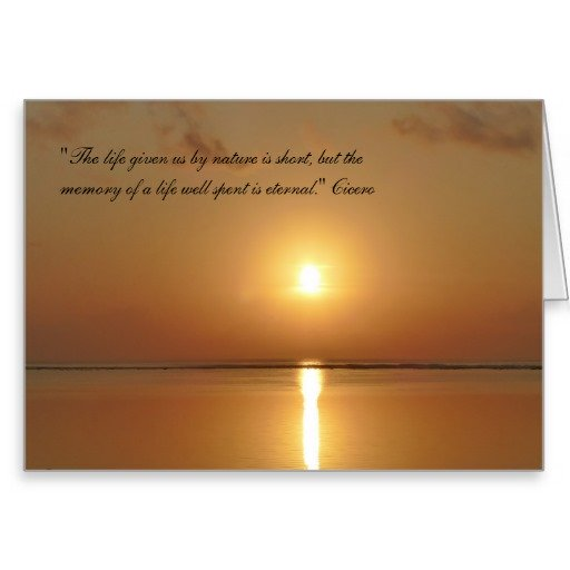 The Life Given Us By Nature is Short - Sympathy Card with Sunset and Cicero Quote