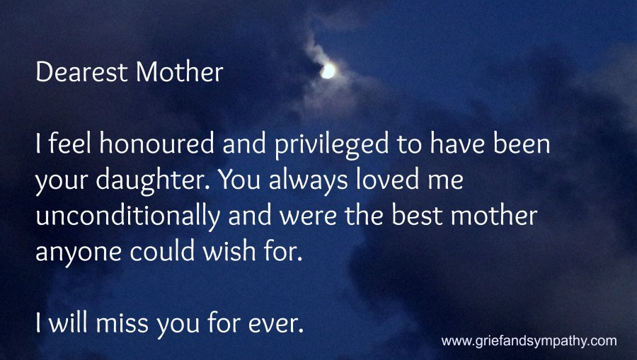Dearest Mother. I feel honoured and privileged to be your daughter.  Meme with dark sky and moon.