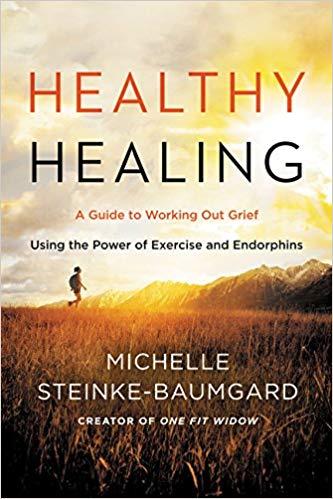 Healthy Healing by Michelle Steinke-Baumgard