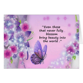 Miscarriage sympathy card with a butterfly and flowers. Quote: