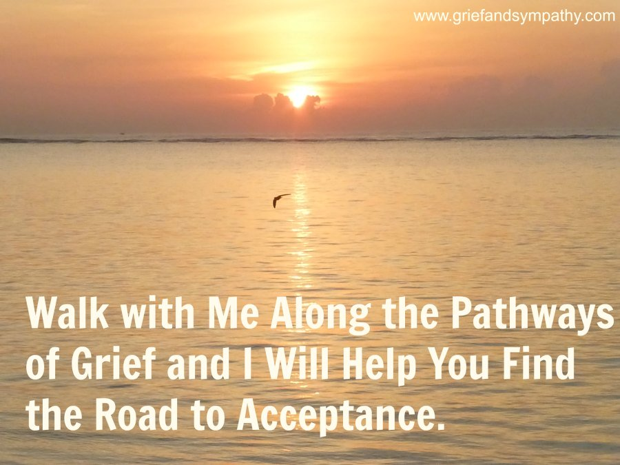 Walk with me along the pathways of grief.  Quote on background with sunrise.